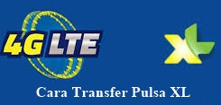 Cara Transfer Pulsa Xl Ke Operator Lain Work 2018