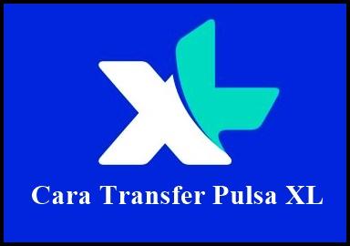 Cara Transfer Pulsa Xl Ke Telkomsel Terbaru Work