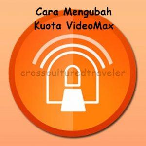 Cara Mengubah Kuota Videomax